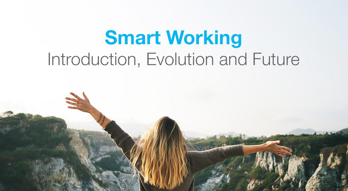 SmartWorking – Introduction, Evolution & Future Predictions