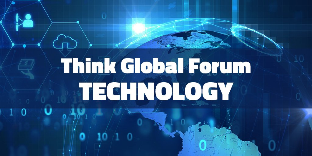 Think Global Forum – Technology