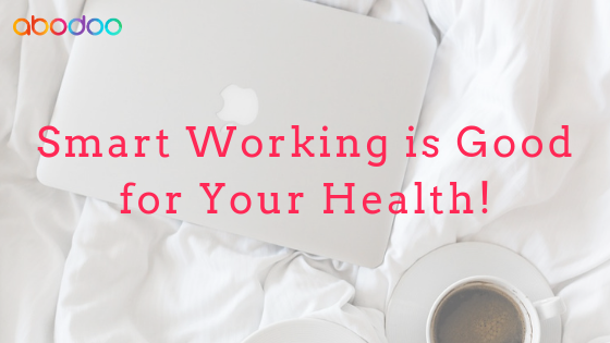 Smart Working Your Way to a Healthier Life