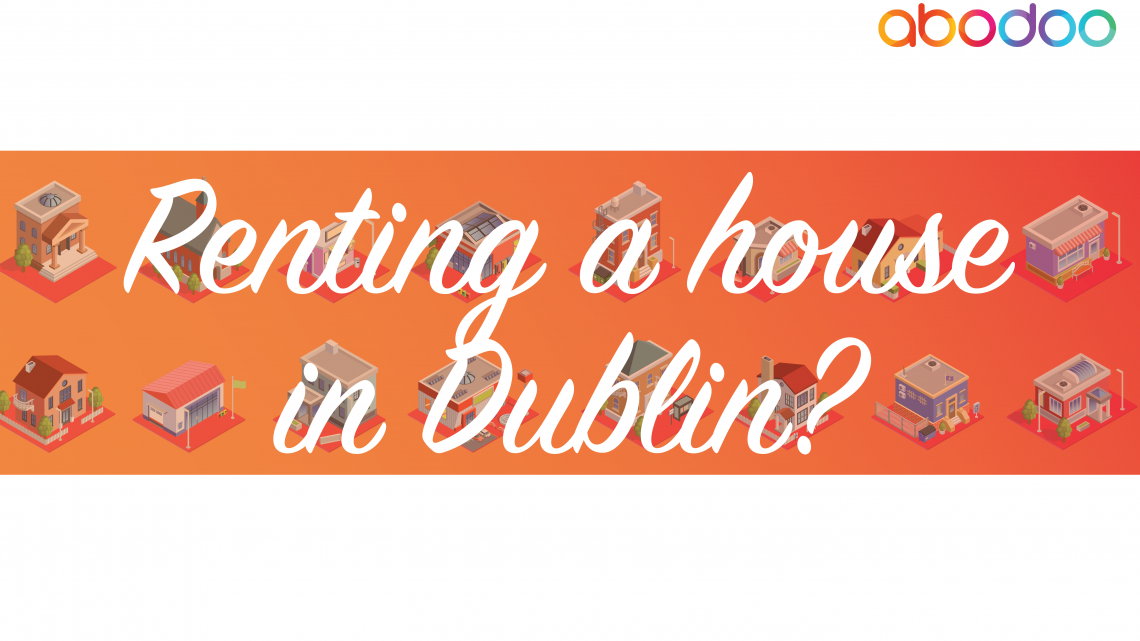 Rent a house in Dublin? You NEED to know this. [infographic]
