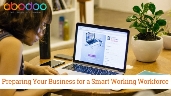 How to Prepare Your Business for a Smart Working Workforce