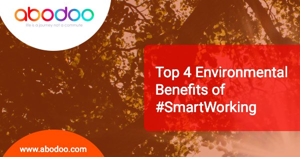 Top 4 Environmental Benefits of SmartWorking