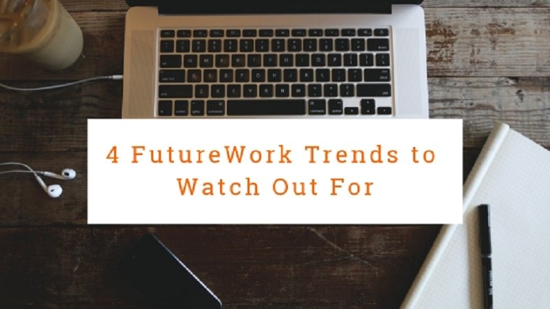 The 4 Trends that are Shaping the Future of Work