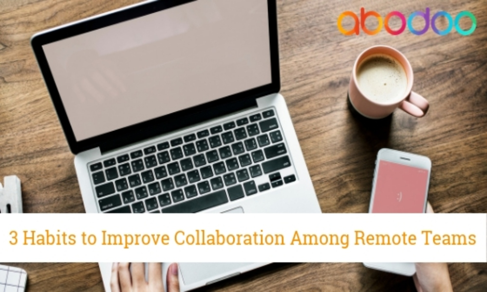 How to Improve Collaboration In Remote Teams