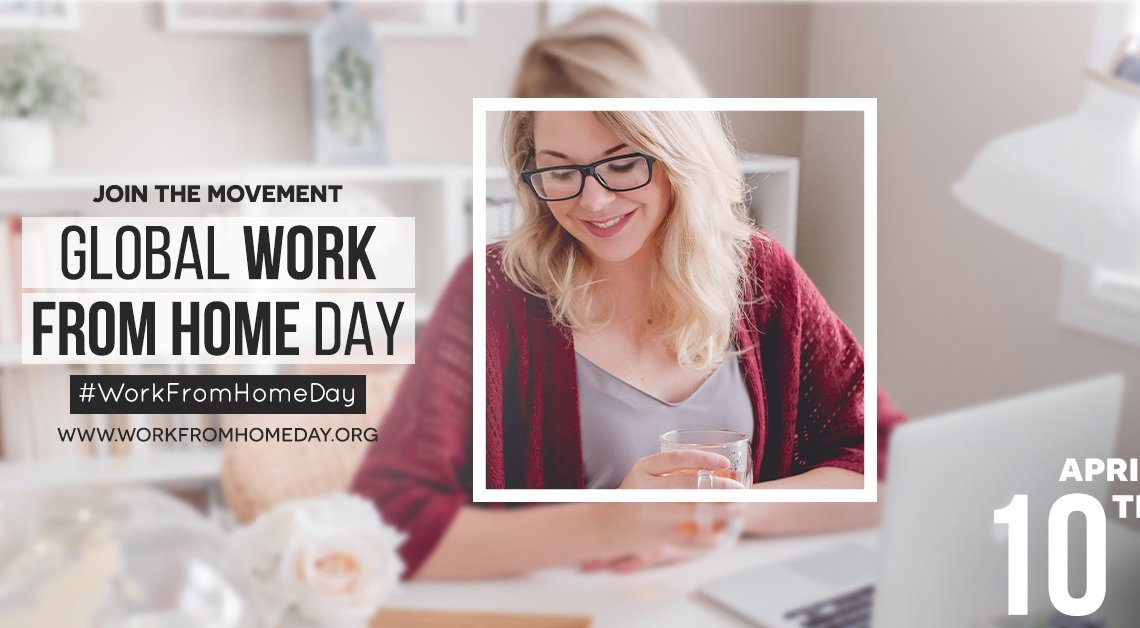 Global Work From Home Day!