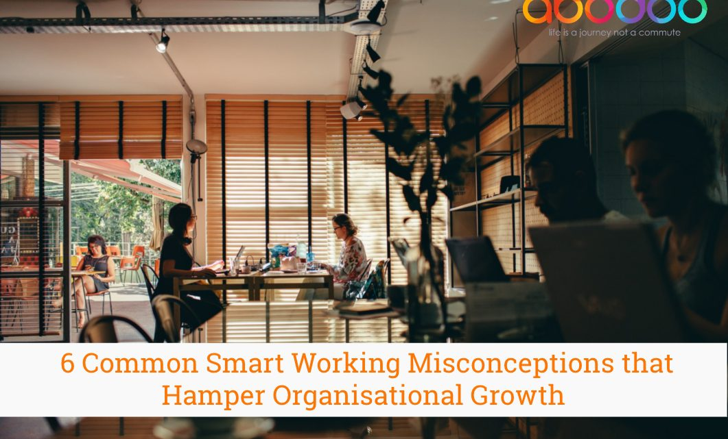6 Common Smart Working Misconceptions That Can Hamper Professional Growth
