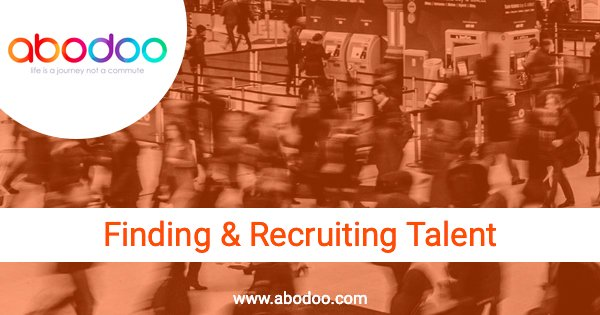 Challenges of recruitment – Finding Talent