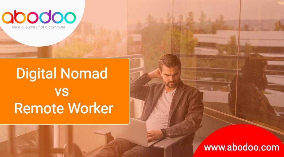 Digital Nomad vs Remote Worker